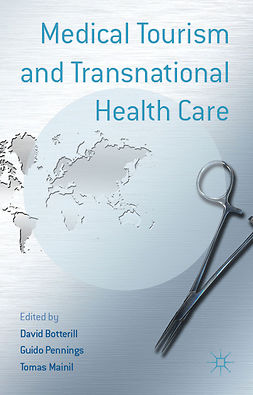 Botterill, David - Medical Tourism and Transnational Health Care, ebook