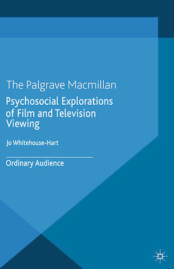 Whitehouse-Hart, Jo - Psychosocial Explorations of Film and Television Viewing, e-bok
