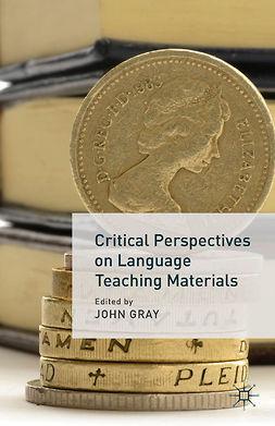 Gray, John - Critical Perspectives on Language Teaching Materials, ebook