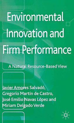 Castro, Gregorio Martín - Environmental Innovation and Firm Performance, ebook