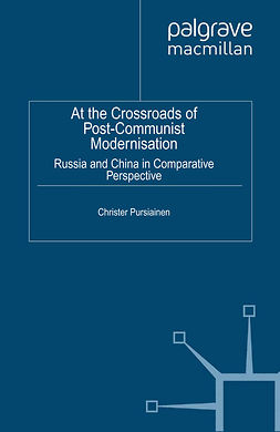 Pursiainen, Christer - At the Crossroads of Post-Communist Modernisation, ebook