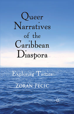 Pecic, Zoran - Queer Narratives of the Caribbean Diaspora, e-bok