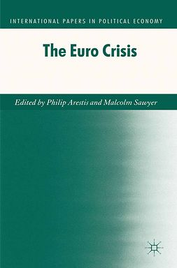 Arestis, Philip - The Euro Crisis, e-bok