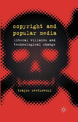 Cvetkovski, Trajce - Copyright and Popular Media, ebook