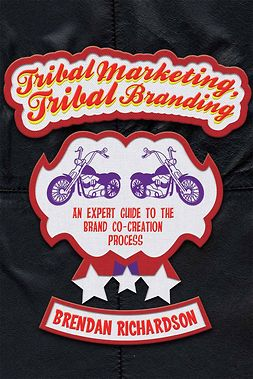 Richardson, Brendan - Tribal Marketing, Tribal Branding, ebook