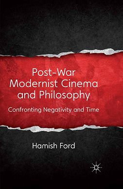 Ford, Hamish - Post-War Modernist Cinema and Philosophy, ebook
