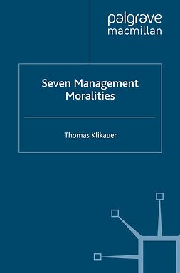 Klikauer, Thomas - Seven Management Moralities, ebook