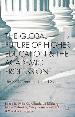 Altbach, Philip G. - The Global Future of Higher Education and the Academic Profession, e-bok