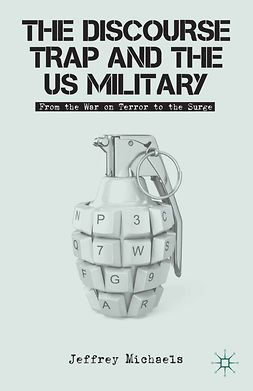 Michaels, Jeffrey H. - The Discourse Trap and the US Military, ebook