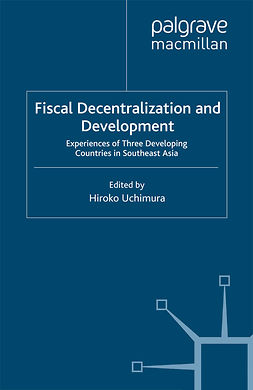 Uchimura, Hiroko - Fiscal Decentralization and Development, ebook