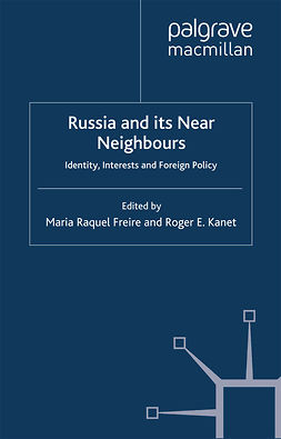 Freire, Maria Raquel - Russia and its Near Neighbours, e-bok