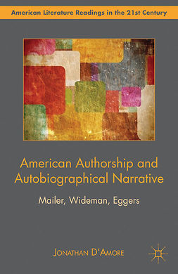 D'Amore, Jonathan - American Authorship and Autobiographical Narrative, e-kirja