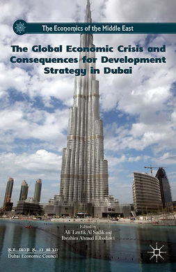 Elbadawi, Ibrahim Ahmed - The Global Economic Crisis and Consequences for Development Strategy in Dubai, e-kirja