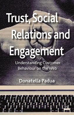 Padua, Donatella - Trust, Social Relations and Engagement, e-bok