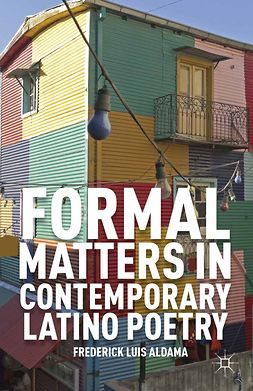 Aldama, Frederick Luis - Formal Matters in Contemporary Latino Poetry, e-kirja