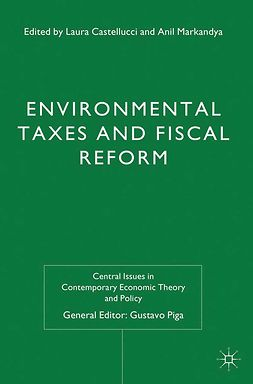 Castellucci, Laura - Environmental Taxes and Fiscal Reform, e-bok