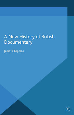 Chapman, James - A New History of British Documentary, ebook