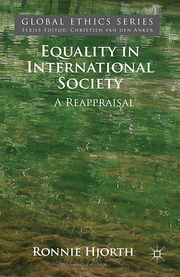 Hjorth, Ronnie - Equality in International Society, e-bok