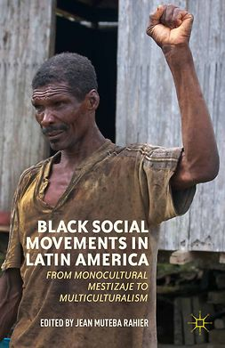 Rahier, Jean Muteba - Black Social Movements in Latin America, e-bok