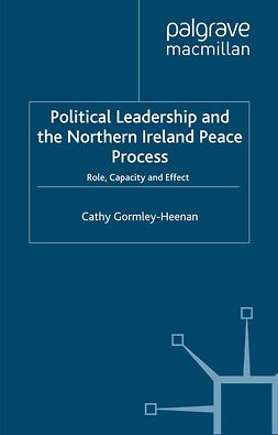 Gormley-Heenan, Cathy - Political Leadership and the Northern Ireland Peace Process, ebook