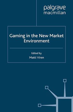 Viren, Matti - Gaming in the New Market Environment, e-bok