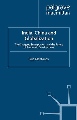 Mahtaney, Piya - India, China and Globalization, ebook