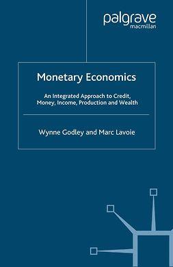 Godley, Wynne - Monetary Economics, e-bok