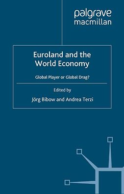 Bibow, Jörg - Euroland and the World Economy, ebook