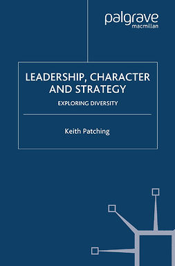 Patching, Keith - Leadership, Character and Strategy, ebook