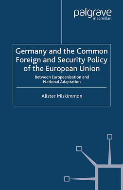 Miskimmon, Alister - Germany and the Common Foreign and Security Policy of the European Union, ebook