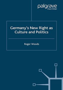 Woods, Roger - Germany's New Right as Culture and Politics, e-kirja
