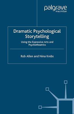 Allen, Rob - Dramatic Psychological Storytelling, ebook