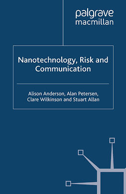 Allan, Stuart - Nanotechnology, Risk and Communication, ebook