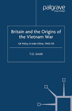 Smith, T. O. - Britain and the Origins of the Vietnam War, ebook