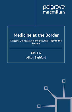 Bashford, Alison - Medicine at the Border, ebook