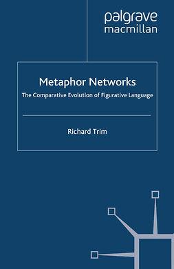 Trim, Richard - Metaphor Networks, e-bok