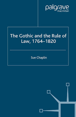 Chaplin, Sue - The Gothic and the Rule of Law, 1764–1820, e-bok