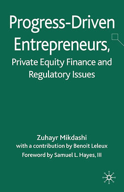 Mikdashi, Zuhayr - Progress-Driven Entrepreneurs, Private Equity Finance and Regulatory Issues, ebook