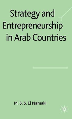 Namaki, M. S. S. El - Strategy and Entrepreneurship in Arab Countries, ebook