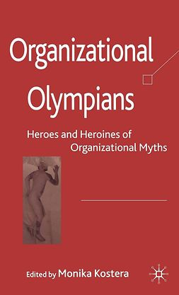 Kostera, Monika - Organizational Olympians, ebook