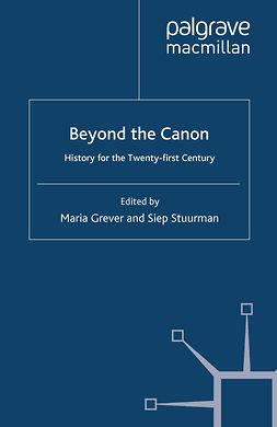 Grever, Maria - Beyond the Canon, e-kirja