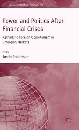 Robertson, Justin - Power and Politics After Financial Crises, e-bok