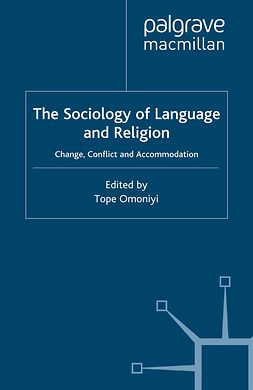 Omoniyi, Tope - The Sociology of Language and Religion, e-kirja