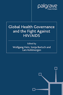 Bartsch, Sonja - Global Health Governance and the Fight Against HIV/AIDS, ebook