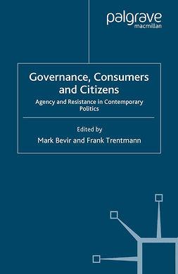 Bevir, Mark - Governance, Consumers and Citizens, e-kirja