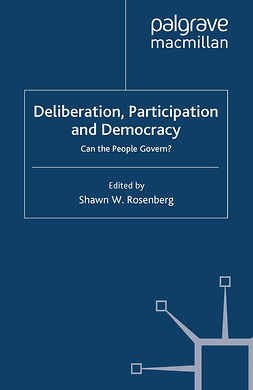 Rosenberg, Shawn W. - Deliberation, Participation and Democracy, e-kirja