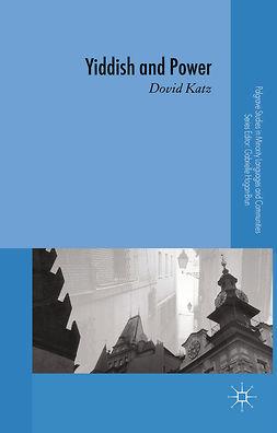 Katz, Dovid - Yiddish and Power, e-kirja