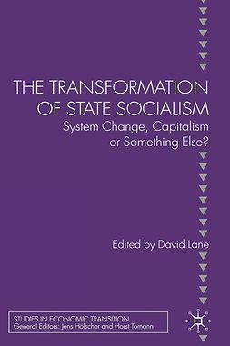 Lane, David - The Transformation of State Socialism, e-bok
