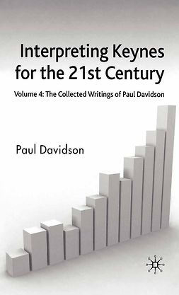 Davidson, Paul - Interpreting Keynes for the 21st Century, e-bok