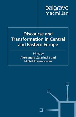 Galasińska, Aleksandra - Discourse and Transformation in Central and Eastern Europe, ebook